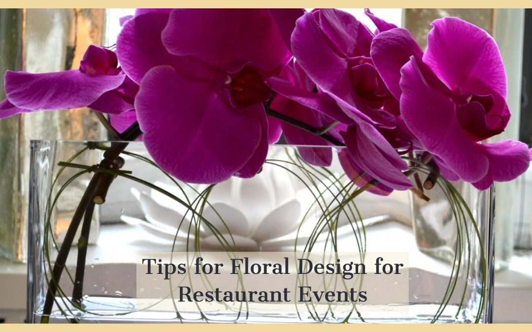Your Intimate Restaurant Wedding : Tips for Floral Design